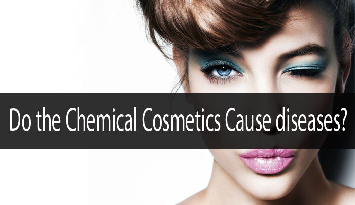 Beauty kills: Do Chemicals Used in Cosmetics Cause Diseases?