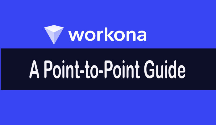 A Point-to-Point Guide On How to Use Workona