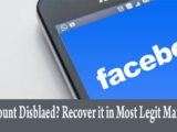Facebook account is disabled recover it in legit manner