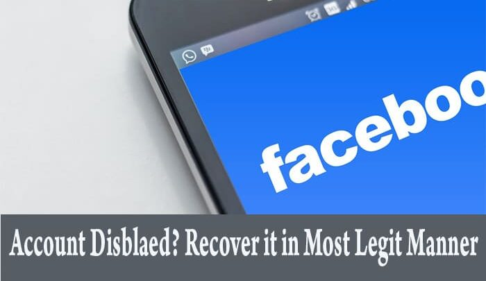 How To Recover Disabled Facebook Account In 2020