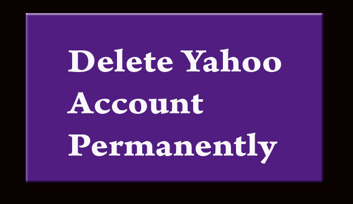 Comprehensive Guide on How to Delete Yahoo Account Permanently