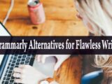 5 Grammarly Alternatives for Flawless Writing