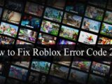How to Fix Roblox Error Code 267