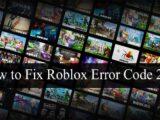 How to Fix Roblox Error Code 267