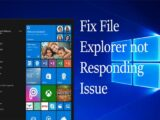 Fix File Explorer Not Responding Issue in Windows 10